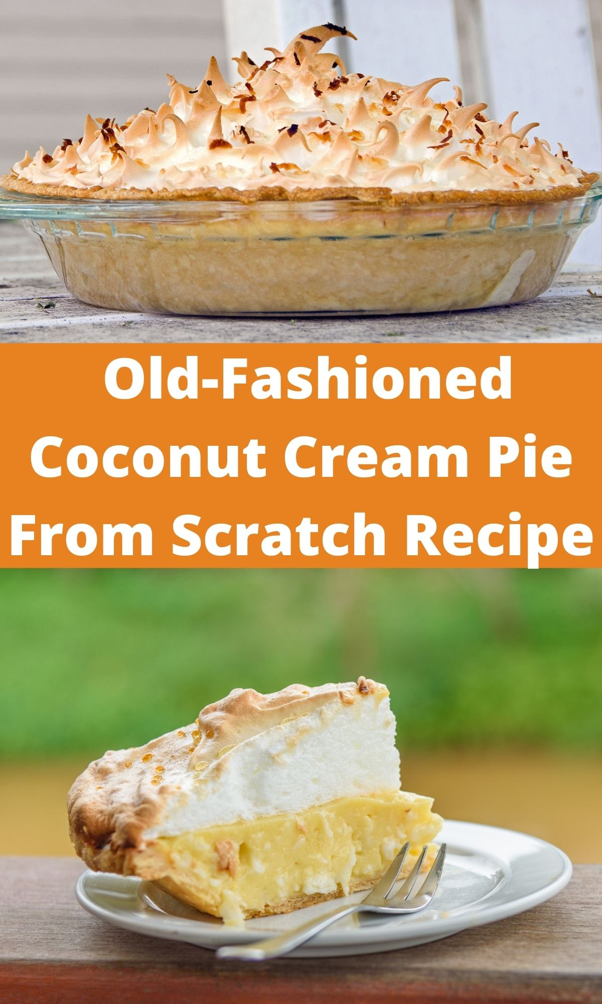 Coconut Cream pie from scratch in a glass pan with meringue on top and a slice of pie on a white plate