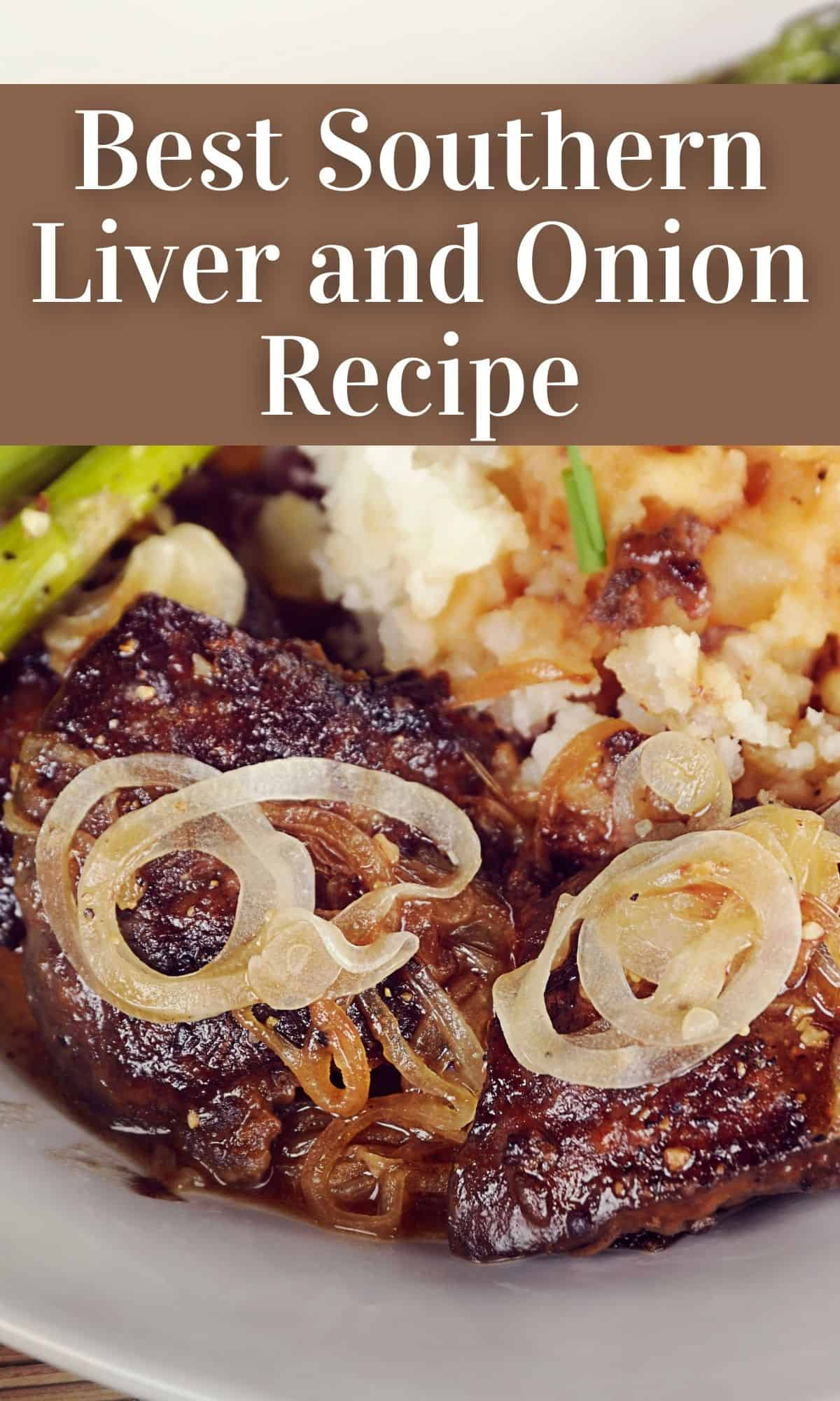liver and onions recipe with mashed potatoes and asparagus