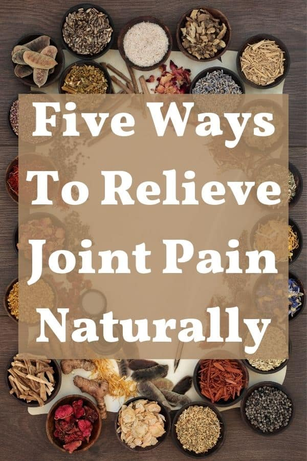 various herbs to relieve joint pain naturally