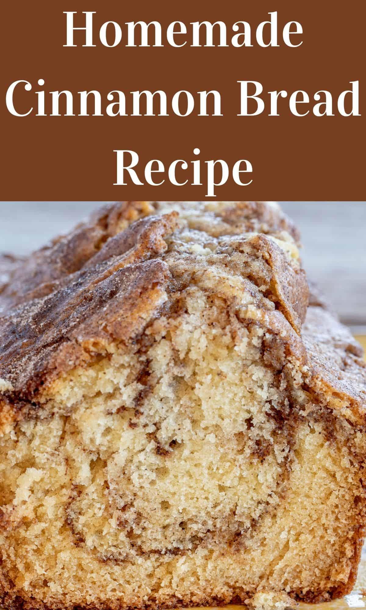 homemade cinnamon bread for PIN